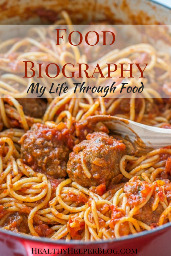 My Food Biography | Healthy Helper @Healthy_Helper A little background on my life through FOOD. More than just something to nourish your body, food can foster the perfect environment for memories and special times!