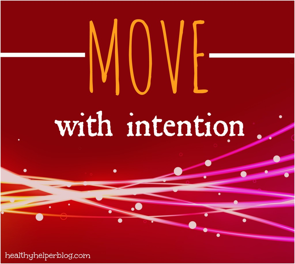 movewithintention