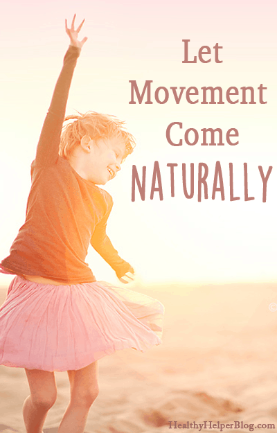 let-movement-come-naturally