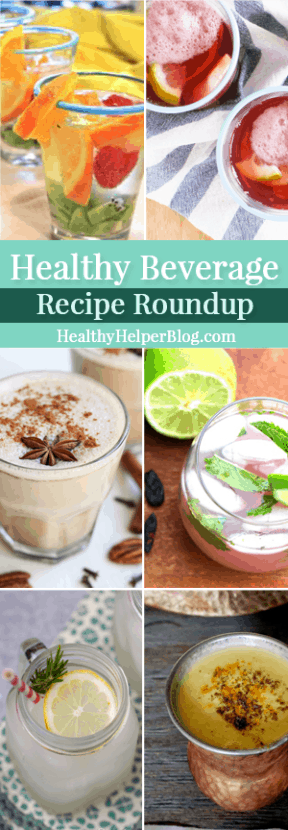 Healthy Beverage Recipe Roundup from HealthyHelperBlog.com #drinks #beverages #recipes #healthyliving #healthychoices #healthyrecipes #healthydrinks