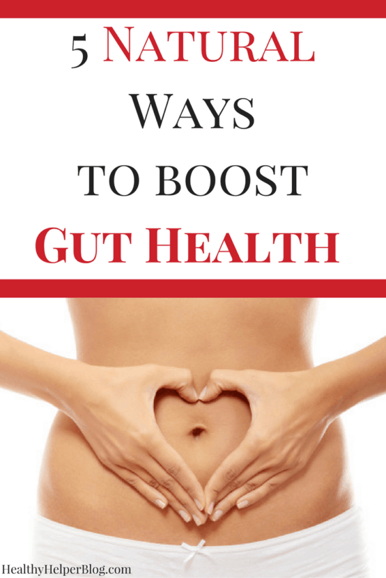 5 Naturals Ways to Boost Gut Health | Healthy Helper @Healthy_Helper Your go-to guide to improving gut health, boosting your immune system, and becoming a healthier individual overall! These 5 natural tips for increasing the health of your gut are easy to implement, backed by science, and actually work. Read on for you ultimate gut stability!