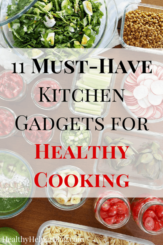 11 MUST-HAVE Kitchen Gadgets for Healthy Cooking | Healthy Helper @Healthy_Helper A roundup of my go-to cooking gadgets and equipment that you need for a healthy, happy kitchen!