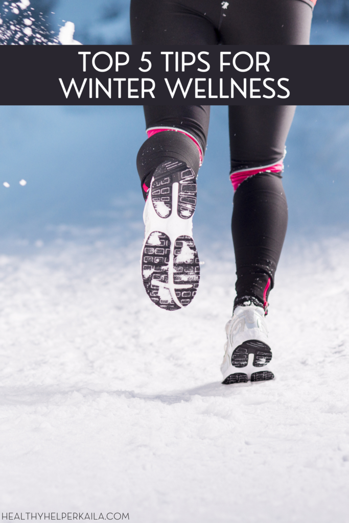 Top 5 Tips for Winter Wellness | Your go-to guide for staying healthy, happy, and illness-free during the winter months! The lesser known tips and tricks for staving off cold and flu season and keeping well thru the winter.