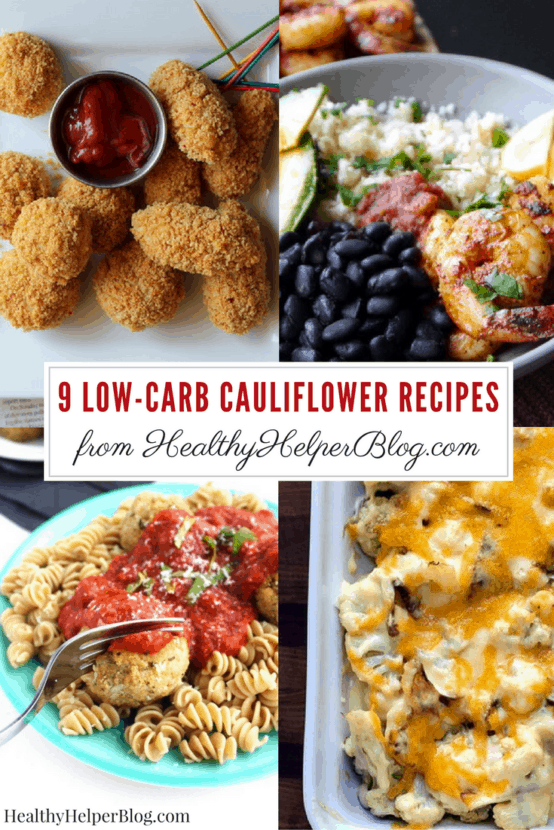9 Low-Carb Cauliflower Recipes | Healthy Helper @Healthy_Helper A roundup of recipes that prove cauliflower is the IT food of the new year! Kale was so 2016. This year is all about cauliflower and how to swap it in for high carb ingredients in your favorite foods!