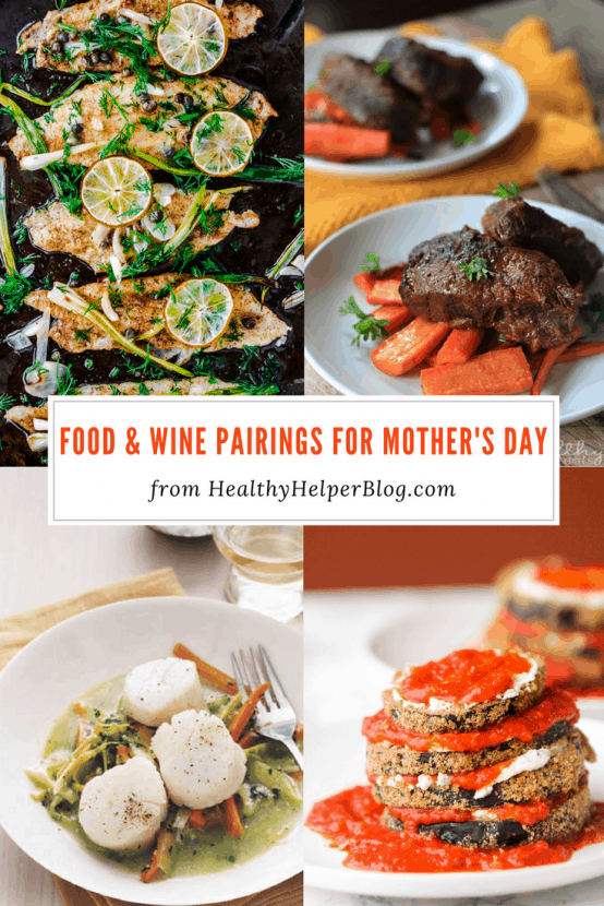 14 Food and Wine Pairings for Mother's Day | Healthy Helper @Healthy_Helper Making your mom a fancy meal for Mother's Day? Pick out the perfect wine to go with it! These food and wine pairings are sure to impress and please on your mom's special day.