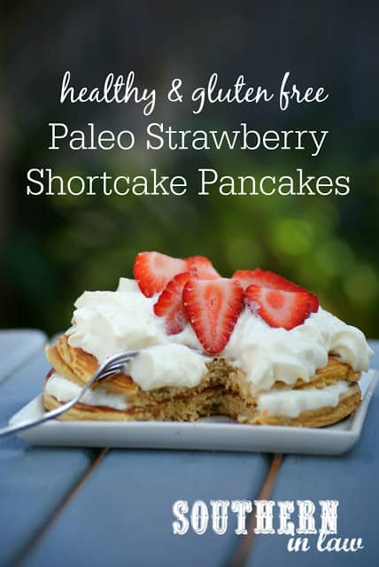 Paleo Strawberry Shortcake Pancakes | Healthy Helper @Healthy_Helper