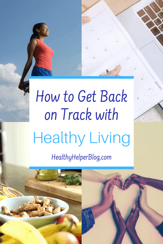 How to Get Back on Track with Healthy Living | Your GO-TO guide for getting back on track with healthy living after a week of poor choices in regards to nutrition and fitness. Simple tips and tricks you can incorporate TODAY for tuning back in with your body and mind. Prioritize wellness with these suggestions for resuming your normal healthy choices and routine!