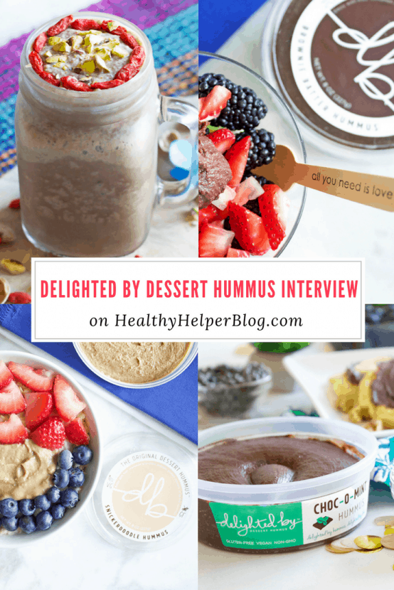 Delighted By Dessert Hummus Interview | Healthy Helper @Healthy_Helper An in depth, exclusive interview with the CEO, Founder, and Chief Breath Taker of Delighted By Dessert Hummus.