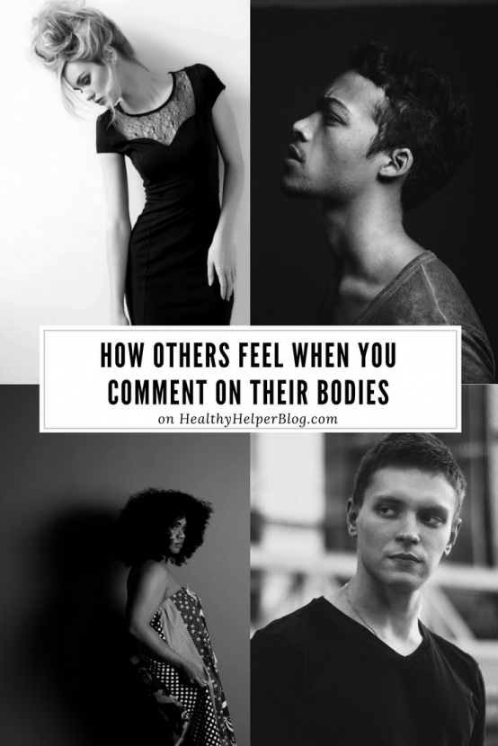 How Others Feel When You Comment On Their Bodies | Healthy Helper @Healthy_Helper A follow up to the discussion on how others make ME feel when they comment on MY body. Turns out others have strong feelings about unwarranted body critiques as well.