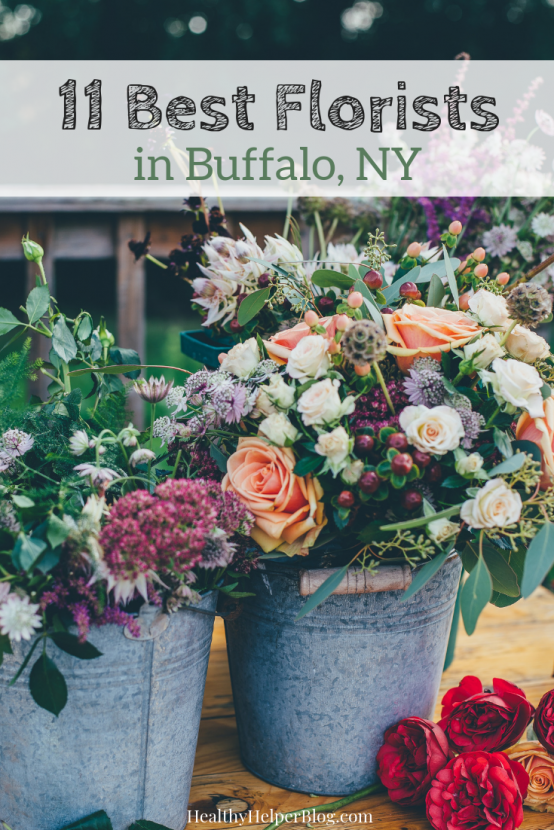 11 Best Florists in Buffalo, NY | A roundup of the TOP florists in Buffalo, NY. Your go-to guide for all your flower needs!
