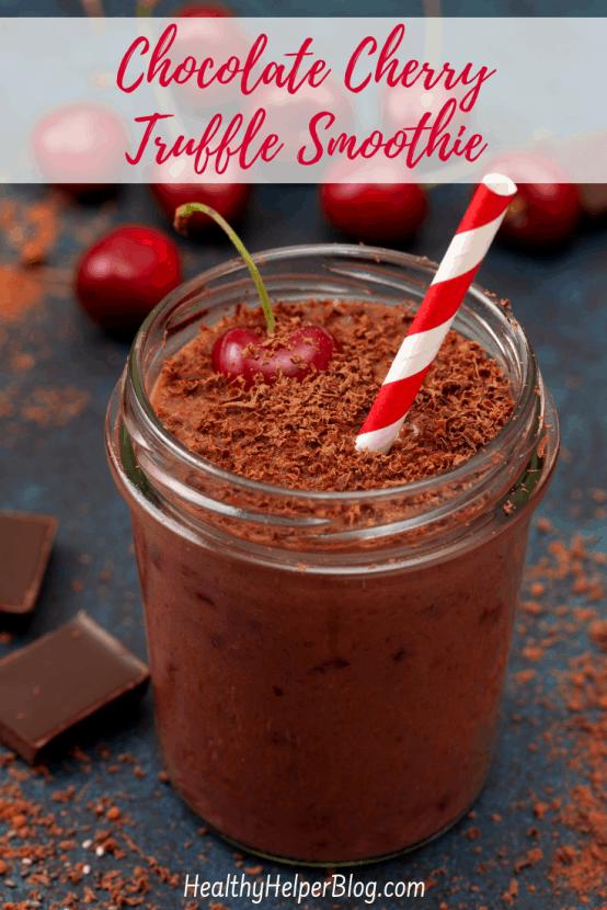 Chocolate Cherry Truffle Smoothie | Healthy Helper