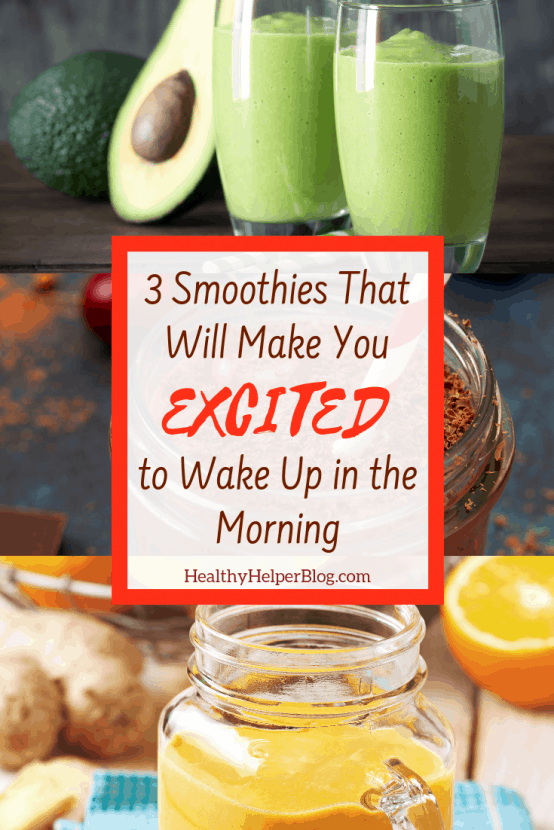 3 Smoothies That Will Make You Excited to Wake Up in the Morning | 3 nutrient dense smoothie recipes that will make you excited to wake up and start your day the HEALTHY way!