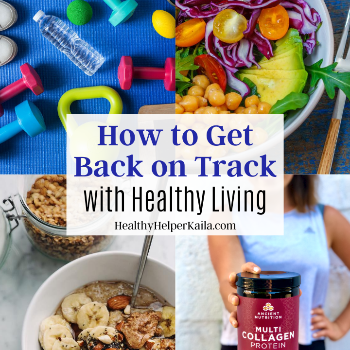 How to Get Back on Track with Healthy Living | Your GO-TO guide for getting back on track with healthy living after a stint of poor choices in regards to nutrition and fitness. Simple tips and tricks you can incorporate TODAY for tuning back in with your body and mind. Prioritize wellness with these suggestions for resuming your normal healthy choices and routine!