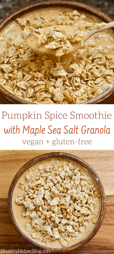 Pumpkin Spice Smoothie with Maple Sea Salt Granola | A Pumpkin Spice Smoothie topped with delicious Pan-Baked Maple Sea Salt Granola. Vegan, gluten-free, and low-sugar. The perfect smoothie bowl for fall!