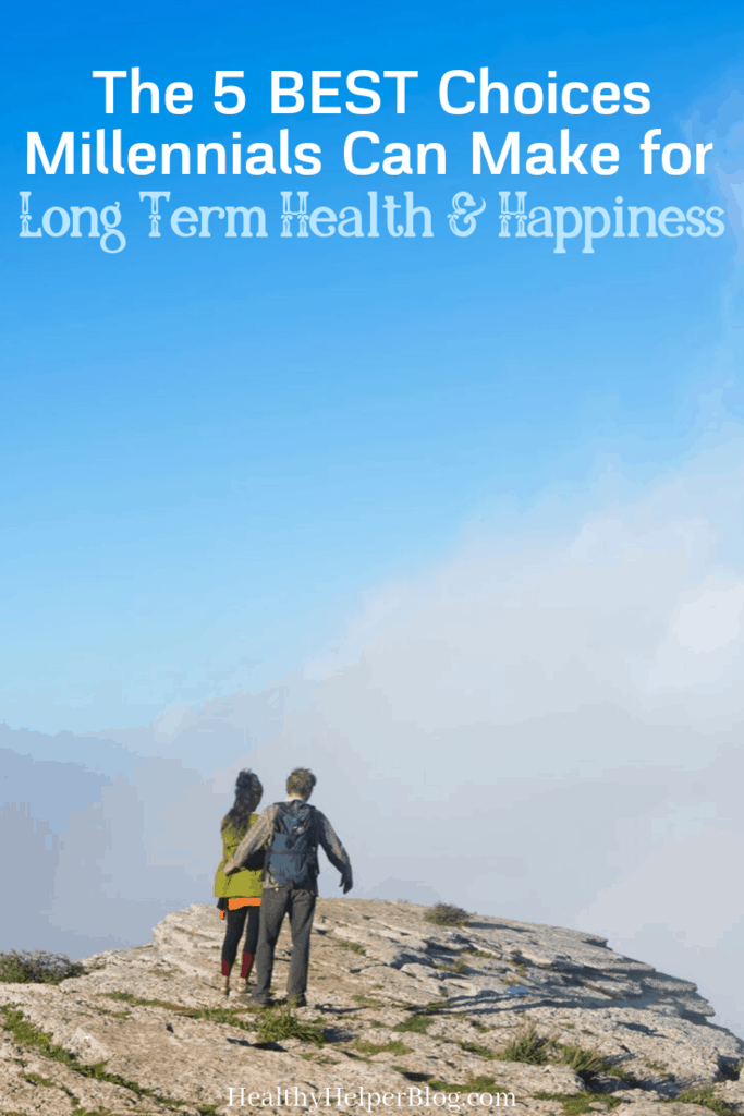 The 5 Best Choices Millennials Can Make for Long Term Health and Happiness | A millennial's go-to guide to planning for future health and happiness. Everything you need to know to stay physically, mentally, and financially healthy as you get older.