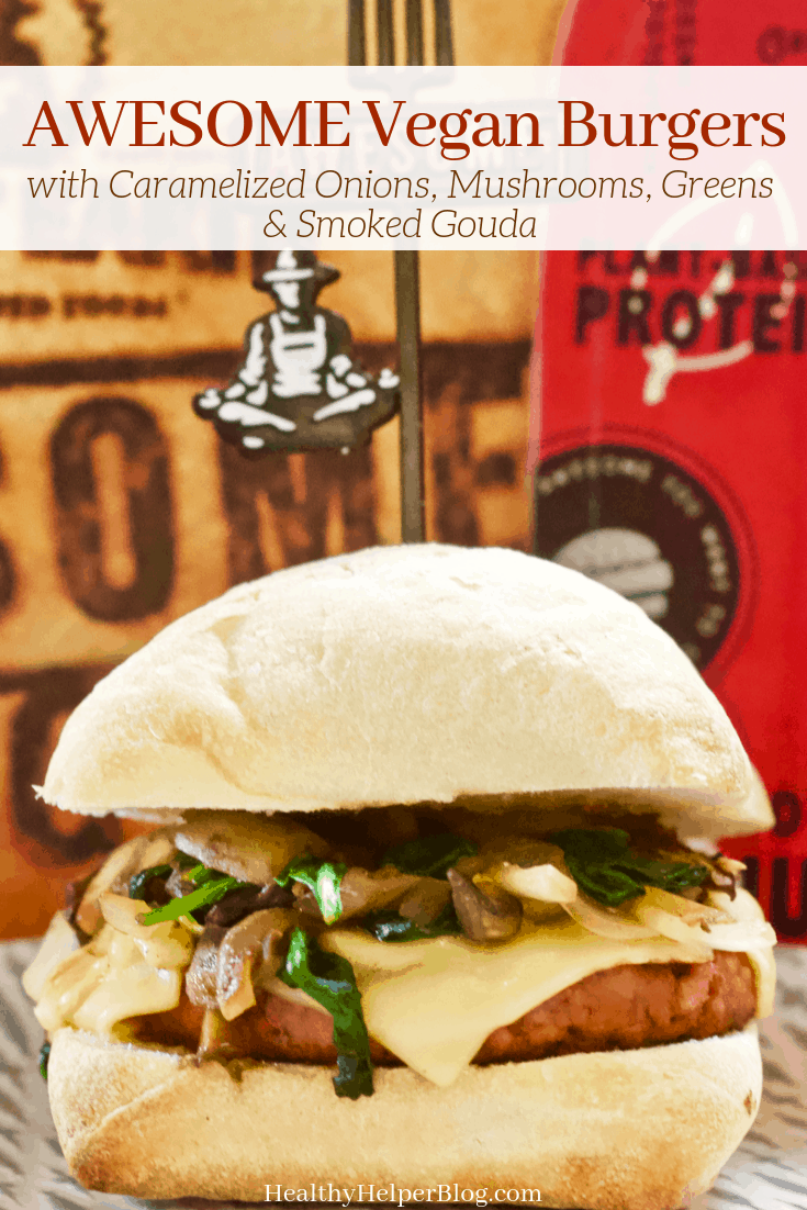 AWESOME Vegan Burger with Caramelized Onions, Mushrooms, Greens & Smoked Gouda | A STACKED plant-based burger with caramelized onions, mushrooms, greens and melted vegan smoked gouda. Made with the new AWESOME burger's from Sweet Earth. Delicious and meat-lover approved!
