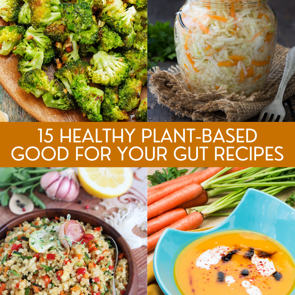 15 Healthy Plant-Based Good for Your Gut Recipes | A round up of delicious plant-based recipes with 'good for your gut' ingredients that will promote gut and digestive health.