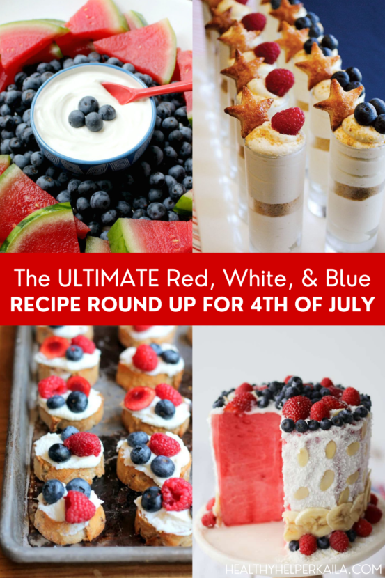The ULTIMATE Red, White, and Blue Recipe Round Up for the Fourth of July