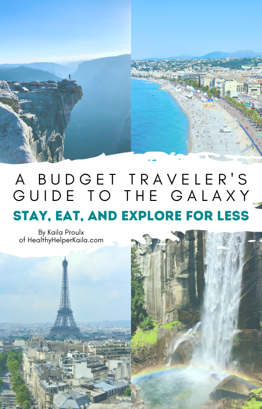 A Budget Traveler's Guide to the Galaxy: Stay, Eat, and Explore for Less | A budget travel ebook with all the tips and tricks you need to travel cheaply and explore the world without breaking the bank.