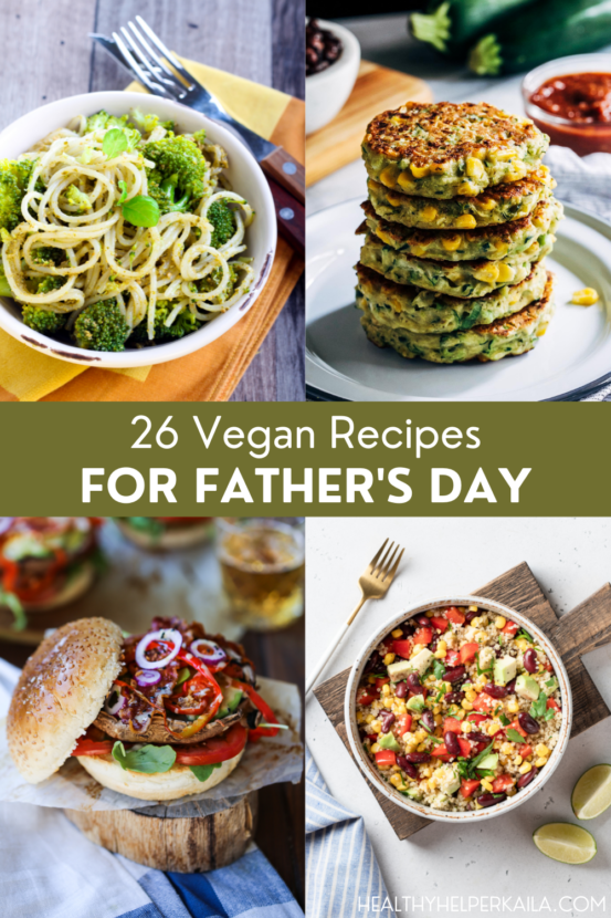 26 Vegan Recipes for Father's Day