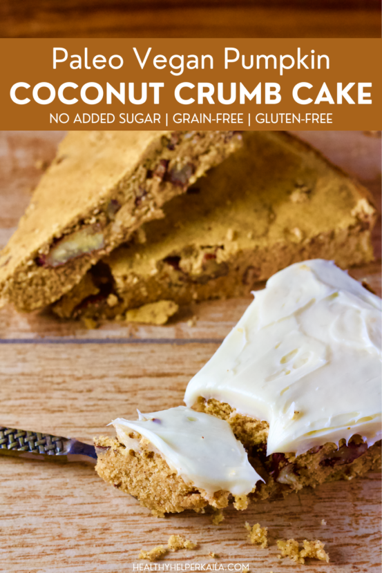 Paleo Pumpkin Coconut Crumb Cake with Pecans